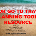 Our Go to Travel Planning tools and Resources!