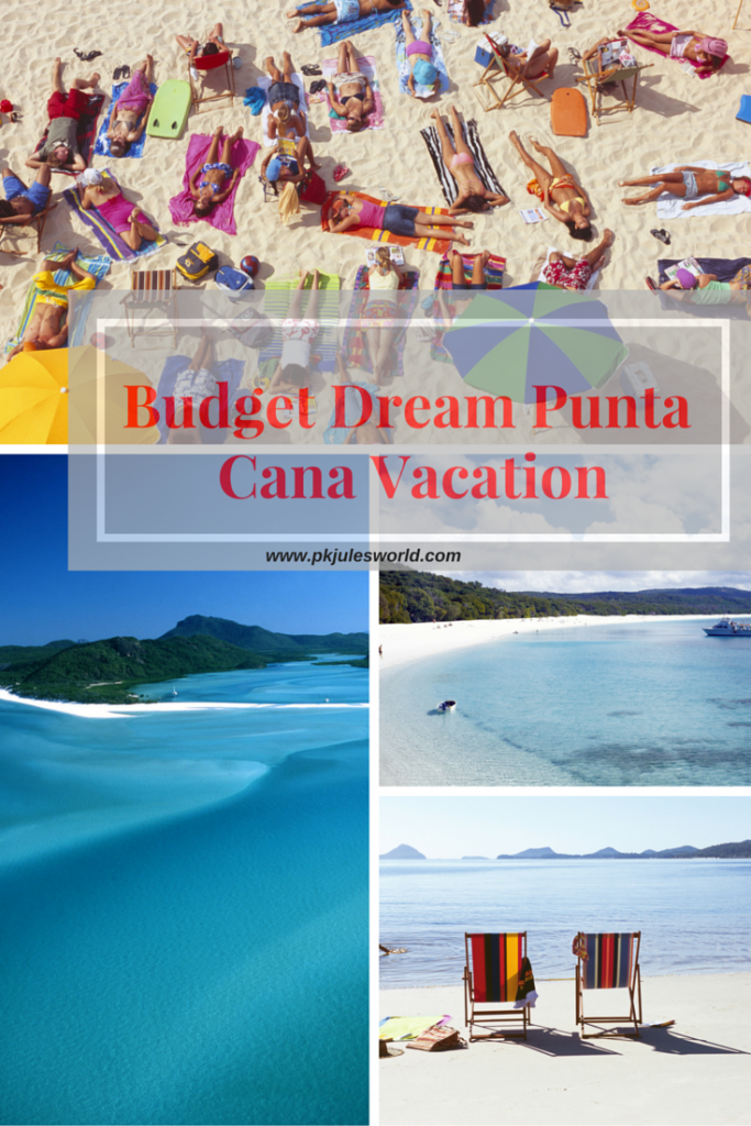 7 STEPS TO A BUDGET DREAM PUNTA CANA VACATION! #luxurybudgettravel #traveltips