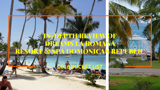 Unbiased Dreams La Romana Resort & Spa Review! #ysbh #luxurytravelonabudget