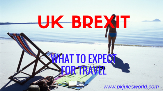 Effects of BREXIT onUK Travel and Immigration #ukimmigration #brexitupdate
