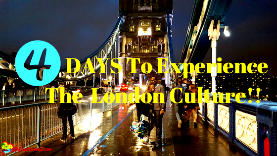 Experience London Culture in one Weekend – London Bridge Special