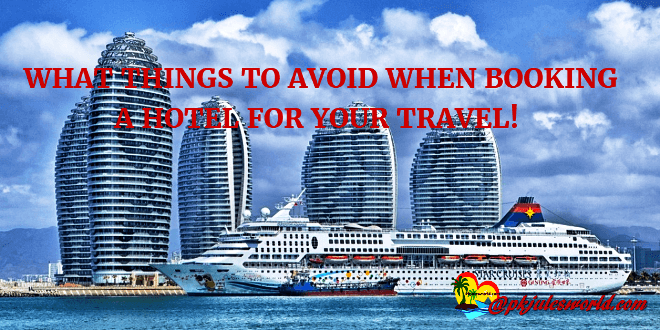 11Things to AVOID before booking a hotel #traveltips