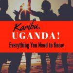 before you visit Uganda| Visit Uganda| take off to Uganda| take off for Uganda| Pearl of Africa| safari in Uganda| visit Kampala| birdwatching in Uganda