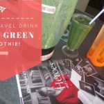 My Fabulously Power Healthy Super Green Travel Smoothie!