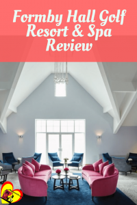 Formby Hall Gold Resort & Spa Review – Not All that Glitters is Gold!