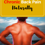 How to heal chronic back Pain naturally.