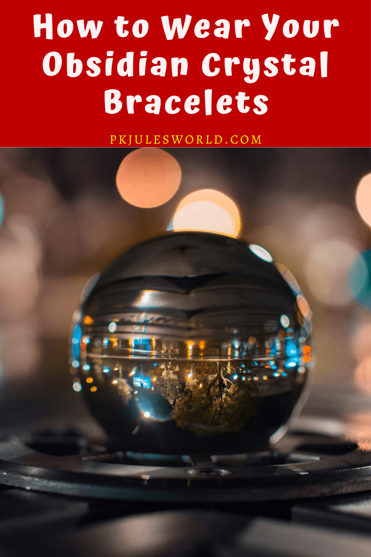 comment porter un bracelet obsidian_crystal