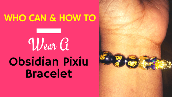 Who can wear a Pixiu bracelet