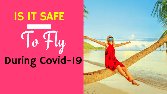 Is it safe to Fly during covid-19 while pregnant?